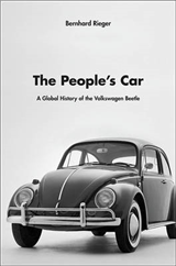 The People\'s Car: A Global History of the Volkswagen Beetle