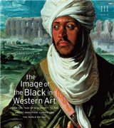 "The Image of the Black in Western Art: v. 3: From the ""Age of Discovery"" to the Age of Abolition: Pt. 2: Europe and the World Beyond"