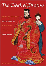 The Cloak of Dreams: Chinese Fairy Tales