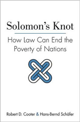 Solomon\'s Knot: How Law Can End the Poverty of Nations