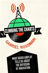 Climbing the Charts: What Radio Airplay Tells Us about the Diffusion of Innovation