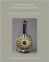 The Robert Lehman Collection at The Metropolitan Museum of Art, Volume XV: Decorative Arts