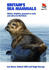 Britain\'s Sea Mammals: Whales, Dolphins, Porpoises, and Seals and Where to Find Them