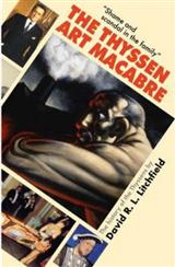 The Thyssen Art Macabre
