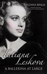 Tatiana Leskova: A Ballerina at Large