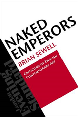 Naked Emperors: Criticisms of English Contemporary Art