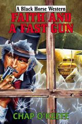 Faith and a Fast Gun