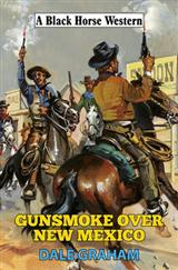 Gunsmoke Over New Mexico