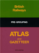 British Rail Pre-grouping Atlas and Gazetteer
