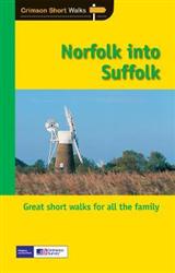 SHORT WALKS IN NORFOLK & SUFFOLK