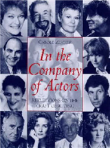 In the Company of Actors: Reflections on the Art of Acting