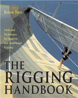 The Rigging Handbook: Tools and Techniques for Modern and Traditional Rigging