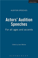 Actors\' Audition Speeches: For All Ages and Accents