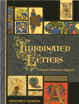 Illuminated Letters: A Treasury of Decorative Calligraphy