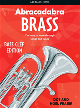 Abracadabra Brass - Abracadabra Tutors: Abracadabra Brass - bass clef: The way to learn through songs and tunes