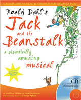 A & C Black Musicals - Roald Dahl\'s Jack and the Beanstalk: A gigantically amusing musical