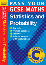 Pass Your GCSE Maths: Probability and Statistics