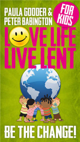 Love Life Live Lent Kids single copy: Be the Change!