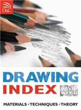 Drawing Index: Materials, Techniques, Theory