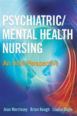 Psychiatric/Mental Health Nursing: An Irish Perspective