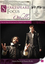 Shakespeare Focus: Othello: Text and Notes for Leaving Certificate English Higher Level