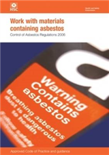Work with Materials Containing Asbestos: Control of Asbestos Regulations: 2006