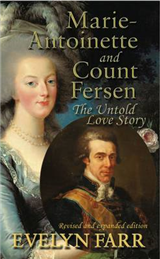 Marie-Antoinette and Count Fersen - The Untold Love Story