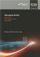 Managing Reality, Second edition. Book 4: Managing change