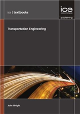 Transportation Engineering (ICE Textbook series)