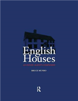 English Houses: An Estate Agent\'s Companion