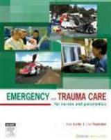 Emergency and Trauma Care: For Nurses and Paramedics
