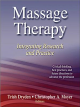 Massage Therapy: Intergrating Research and Practice