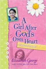 A Girl After God\'s Own Heart Devotional