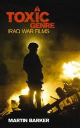 A \'Toxic Genre\': The Iraq War Films