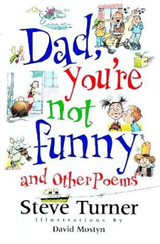 Dad, You\'re Not Funny and Other Poems