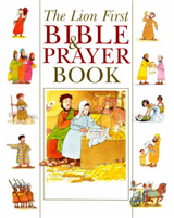 The Lion First Bible and Prayer Book