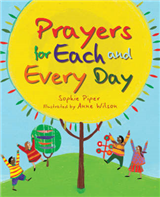 Prayers for Each and Every Day: A Special Gift