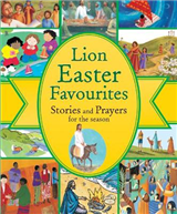 Lion Easter Favourites: Stories and Prayers for the Season