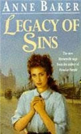 Legacy of Sins: To Find Happiness, a Young Woman Must Face Up to Her Mother\'s Past