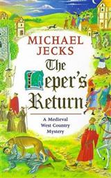 The Leper\'s Return