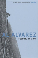 Feeding the Rat: A Climber\'s Life on the Edge