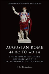 Augustan Rome 44 BC to AD 14
