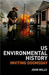 US Environmental History: Inviting Doomsday