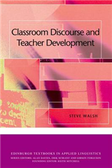 Classroom Discourse and Teacher Development