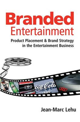 Branded Entertainment: Product Placement and Brand Strategy in the Entertainment Business