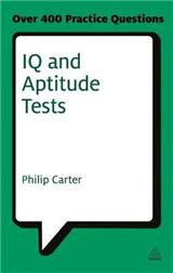 IQ and Aptitude Tests: Assess Your Verbal Numerical and Spatial Reasoning Skills