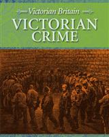 Victorian Britain: Victorian Crime