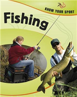 Know Your Sport: Fishing