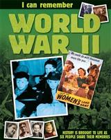 I Can Remember: World War II