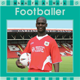 When I\'m At Work: Footballer